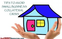 Tips to Avoid Small Business Collateral Crisis