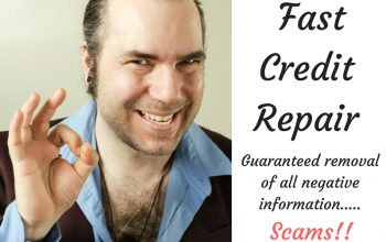 Need Fast Credit Repair?  Be Aware Of Credit Repair Scams