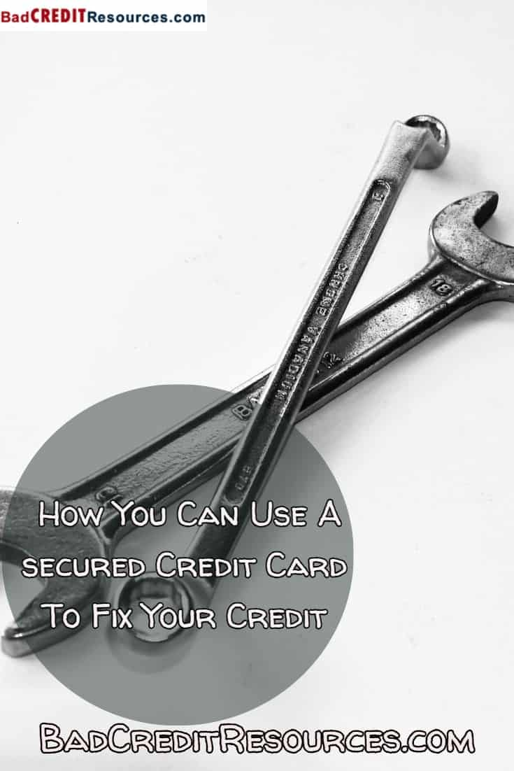 fix your credit with a secured credit card