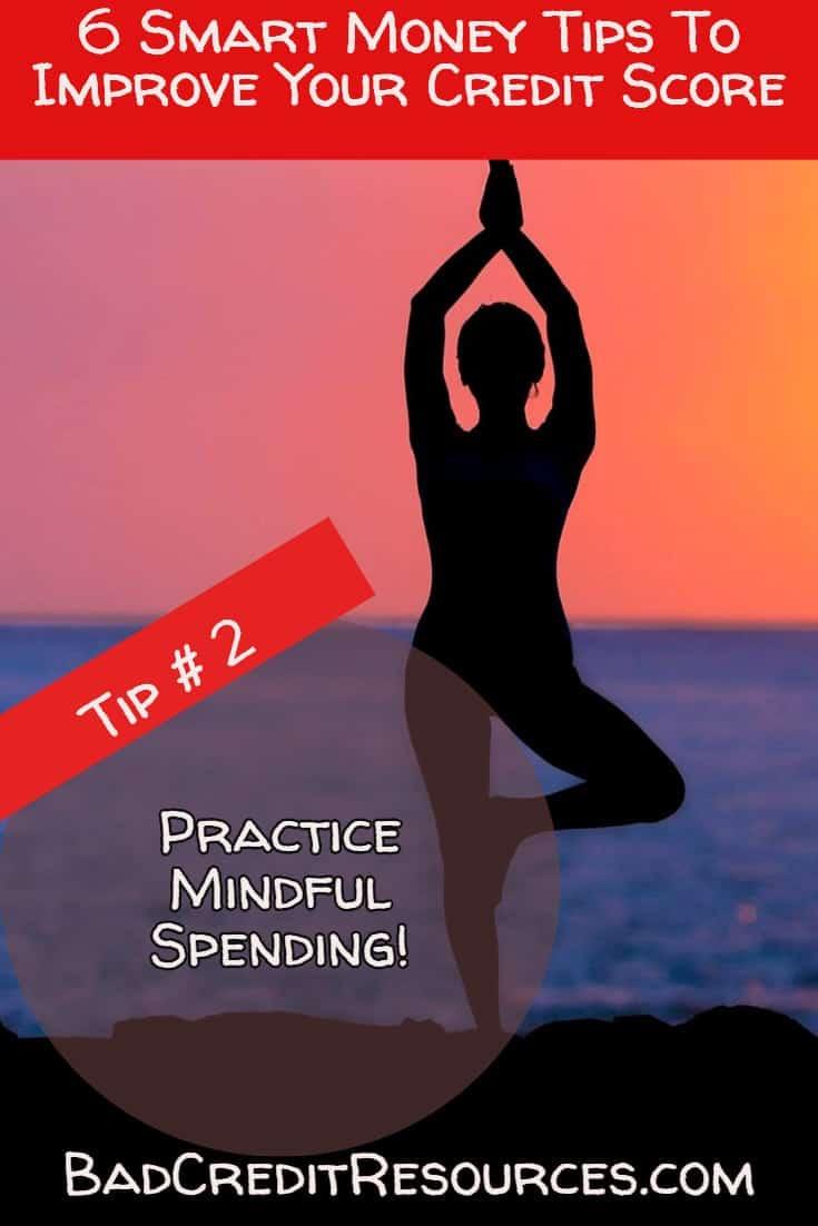 Break bad credit habit tip #2 - Practice Mindful Spending
