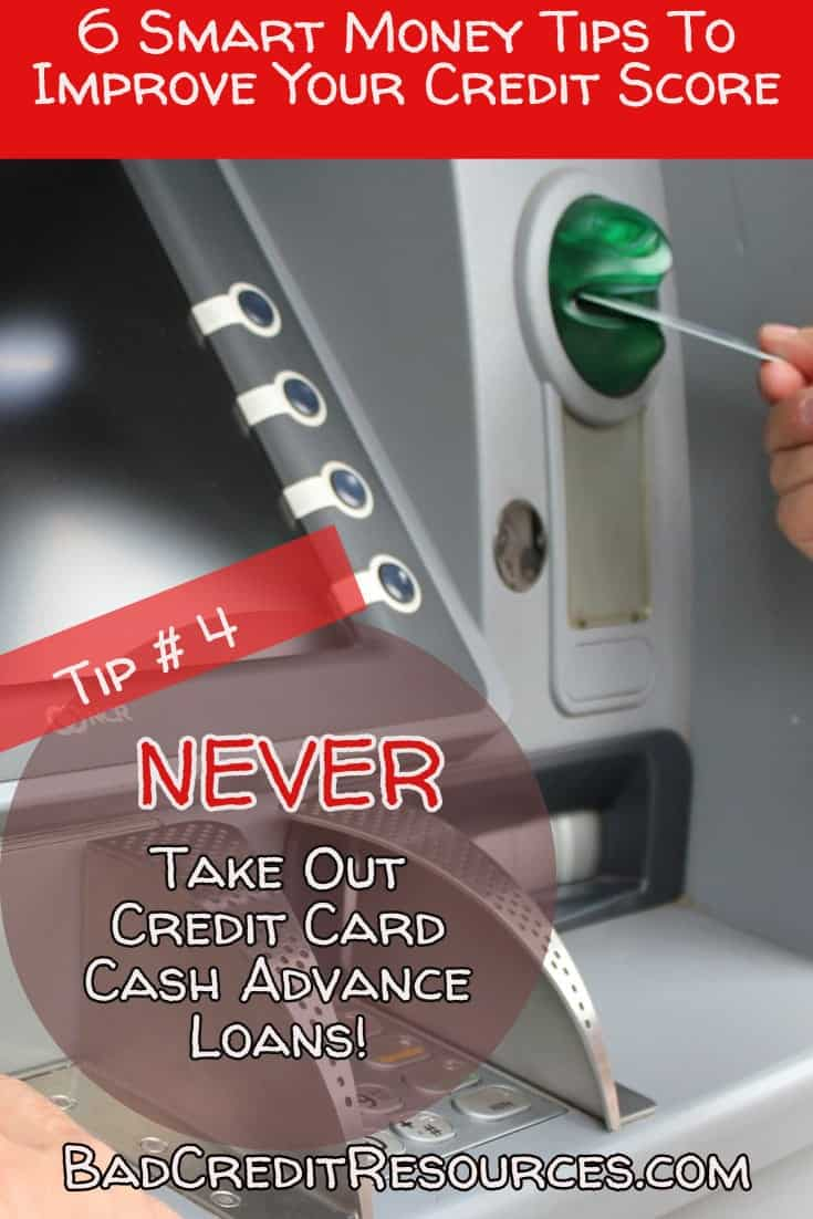 Smart money tip #4 NEVER take out a credit card cash advance loan