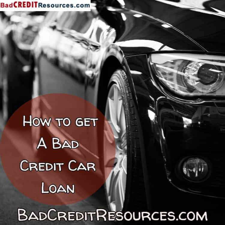I Need A Car Loan Now With Bad Credit