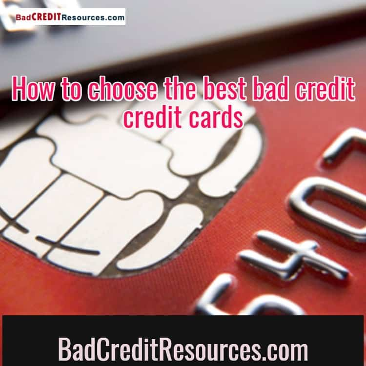 Best Credit Cards For Bad Credit Low Credit Score: Tips In Choosing The Best Credit Card For Bad Credit